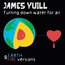Turning Down Water For Air (Remixed)/James Yuill