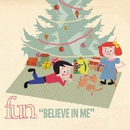 Believe In Me/fun.