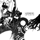 Ghosts (Remixes)/Ladytron