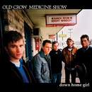 Down Home Girl - EP/Old Crow Medicine Show