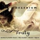 Truly (feat. Nerina Pallot)/Delerium