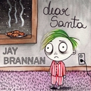 Dear Santa/Jay Brannan