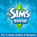 The Sims Social Volume 3: Metal, Country & Bluegrass/EA Games Soundtrack