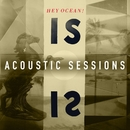 IS Acoustic Sessions/Hey Ocean!