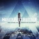 Never Felt Better (feat. Blackphone)/Andy Caldwell & Bass Kleph