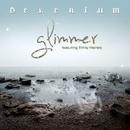 Glimmer (Remixes) [feat. Emily Haines]/Delerium