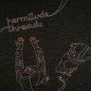 Threads/Hermitude