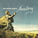 Territory/Two Hours Traffic