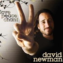 Love, Peace, Chant/David Newman