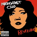 Revolution/Margaret Cho