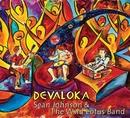 Devaloka/Sean Johnson and the Wild Lotus Band