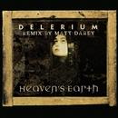 Heaven's Earth/Delerium