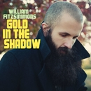 Gold in the Shadow (Deluxe Version)/William Fitzsimmons