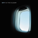 In The Clear/Ivy