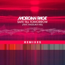 Safe Till Tomorrow (feat. Angelika Vee) [Remixes]/Morgan Page