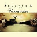 Underwater (feat. Rani) [Remixes]/Delerium