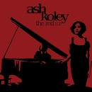 The Red EP/Ash Koley