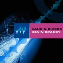 Kevin Spacey/Vaux & Rivera