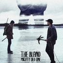 Mighty Old One/The Bland