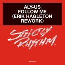 Follow Me (Erik Hagleton Rework)/Aly-Us