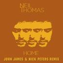 Home (John James & Nick Peters Remix)/Neil Thomas