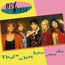 That's What Love Can Do/Boy Krazy