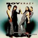 Good Times With Bad Boys  (Remix)/Boy Krazy