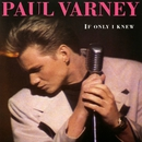 If Only I Knew/Paul Varney