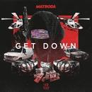 Get Down/Matroda