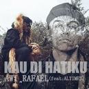 Kau Di Hatiku (feat. Altimet)/Awi Rafael
