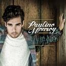 Tú y Yo y Ya/Paulino Monroy