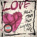 Love (feat. Lil Uzi Vert)/Felix Snow