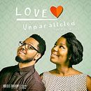 Love Unparalleled - EP/Truthful Justice