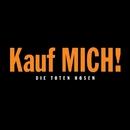 Kauf mich! (Deluxe-Edition mit Bonus-Tracks)/Die Toten Hosen