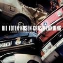 Crash Landing (Deluxe-Edition mit Bonus-Tracks)/Die Toten Hosen