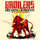 Loco Hasta La Muerte/Broilers