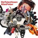 Altes Fieber/Die Toten Hosen