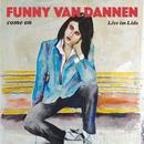 come on (Live im Lido)/Funny van Dannen