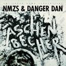 Aschenbecher/NMZS & Danger Dan