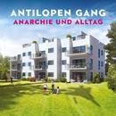 Anarchie und Alltag + Bonusalbum Atombombe auf Deutschland/Antilopen Gang