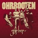 Gyp Hop/Ohrbooten