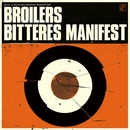 Bitteres Manifest/Broilers