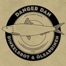 Dinkelbrot  & Ölsardinen/Danger Dan