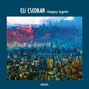 Happy Again/Eli Escobar