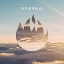 Weightless/Infernal