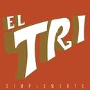 Simplemente/El Tri