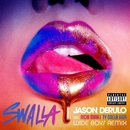 Swalla (feat. Nicki Minaj & Ty Dolla $ign) [Wideboys Remix]/Jason Derulo