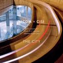The City/MCDM, Max Casacci, Emanuele Cisi, Daniele Mana