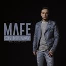 On My Way/Mafe