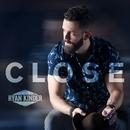 Close/Ryan Kinder